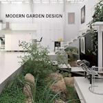 Modern Garden Design / Modernes Gartendesign / Jardins Design & Amenagement / Modern Tuinieren / Diseno De Jardines
