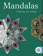 Mandalas: Coloring for Artists (Creative Stress Relieving Adult Coloring Book Series)
