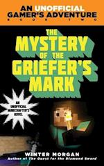 The Mystery of the Griefer's Mark af Winter Morgan
