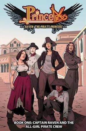 Princeless: Raven The Pirate Princess Book 1