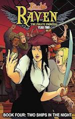 Princeless: Raven the Pirate Princess Book 4: Two Ships in the Night