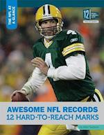 Awesome NFL Records (NFL at a Glance)