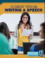 12 Great Tips on Writing a Speech (Great Tips on Writing)