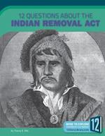 12 Questions About the Indian Removal Act (Examining Primary Sources)