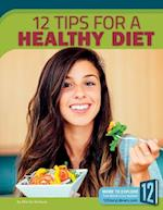12 Tips for a Healthy Diet (Healthy Living)