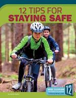 12 Tips for Staying Safe (Healthy Living)