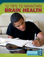 12 Tips to Maintain Brain Health (Healthy Living)
