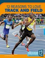 12 Reasons to Love Track and Field (Sports Report)