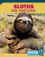 Sloths Are Awesome (Animals Are Awesome)