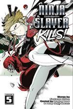 Ninja Slayer Kills 5 (Ninja Girls, nr. 5)