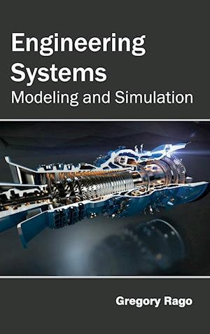 Engineering Systems: Modeling and Simulation