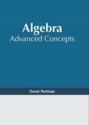 Algebra: Advanced Concepts