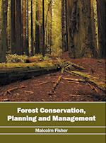Forest Conservation, Planning and Management