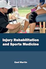 Injury Rehabilitation and Sports Medicine