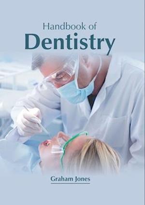 Handbook of Dentistry