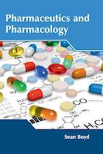 Pharmaceutics and Pharmacology