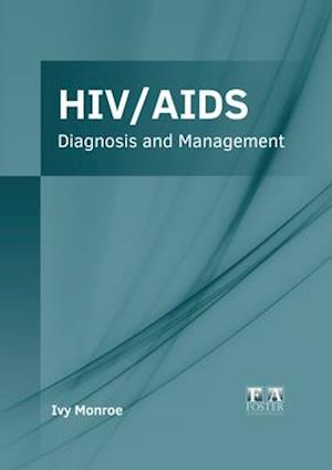 HIV/AIDS: Diagnosis and Management