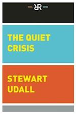 The Quiet Crisis af Stewart L. Udall