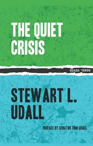 Quiet Crisis af Stewart Udall