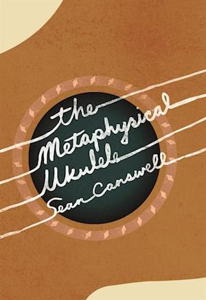 Metaphysical Ukulele af Sean Carswell