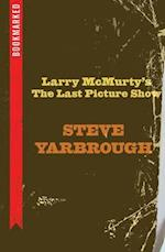 Larry McMurtry's The Last Picture Show (Bookmarked)