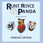 Runt, Royce, & Panda-Puppy Superlatives