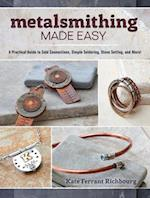 Metalsmithing Made Easy af Kate Ferrant Richbourg