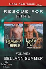 Rescue for Hire, Volume 2 [Damian's Treble : Leo's Pet] (Siren Publishing Classic ManLove) af Bellann Summer