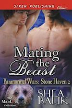 Mating the Beast [Paranormal Wars: Stone Haven 2] (Siren Publishing Classic ManLove)