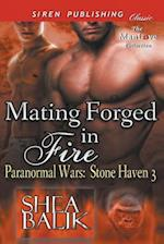 Mating Forged in Fire [Paranormal Wars: Stone Haven 3] (Siren Publishing Classic ManLove)
