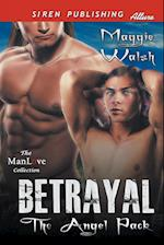 Betrayal [The Angel Pack] (Siren Publishing Allure Manlove) af Maggie Walsh