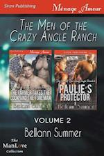 The Men of the Crazy Angle Ranch, Volume 2 [The Farmer Takes the Cook and the Foreman : Paulie's Protector] (Siren Publishing Menage Amour ManLove) af Bellann Summer