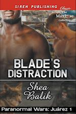 Blade's Distraction [Paranormal Wars: Juarez 1] (Siren Publishing Classic ManLove)