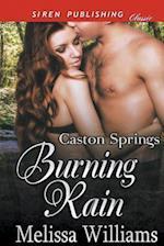 Burning Rain [Caston Springs] (Siren Publishing Classic) af Melissa Williams