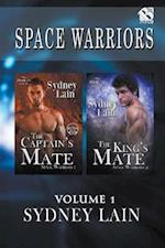 Space Warriors, Volume 1 [The Captain's Mate : The King's Mate] (Siren Publishing Classic ManLove)
