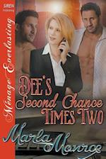 Dee's Second Chance Times Two (Siren Publishing Menage Everlasting)