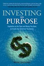 Investing with Purpose af Mark Aardsma