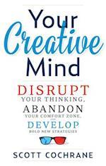 Your Creative Mind af Scott Cochrane