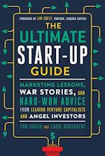The Ultimate Start-Up Guide