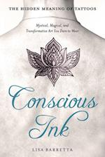 Conscious Ink