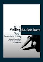 Your Writing Well
