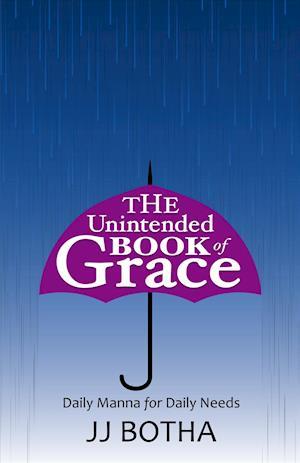 Bog, paperback The Unintended Book of Grace af Jj Botha