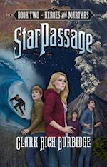 Heroes and Martyrs (Starpassage)