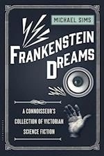 Frankenstein Dreams (The Connoisseurs Collections)