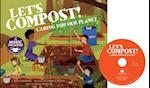 Let's Compost! (Cantata Learning Me My Friends My Community)