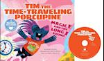 Tim the Time-Traveling Porcupine (Read Sing Learn)