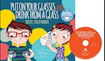 Put on Your Glasses and Drink from a Glass (Read Sing Learn Homophones)