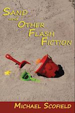 Sand and Other Flash Fiction, Short Stories