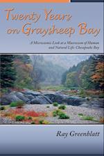 Twenty Years on Graysheep Bay
