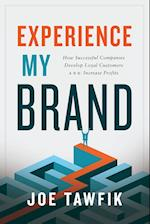 Experience My Brand